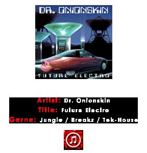 Dr. Onionskin Future Electro